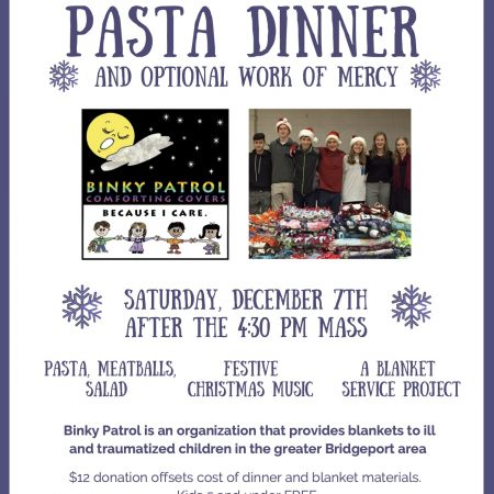 Pasta Dinner and optional Work of Mercy for Binky Patrol