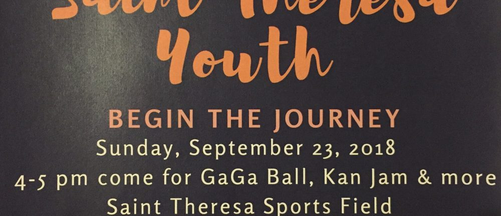 St. Theresa Youth Group – Begin the Journey