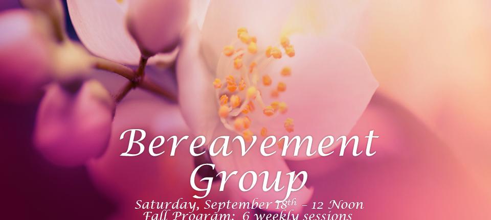 BEREAVEMENT GROUP